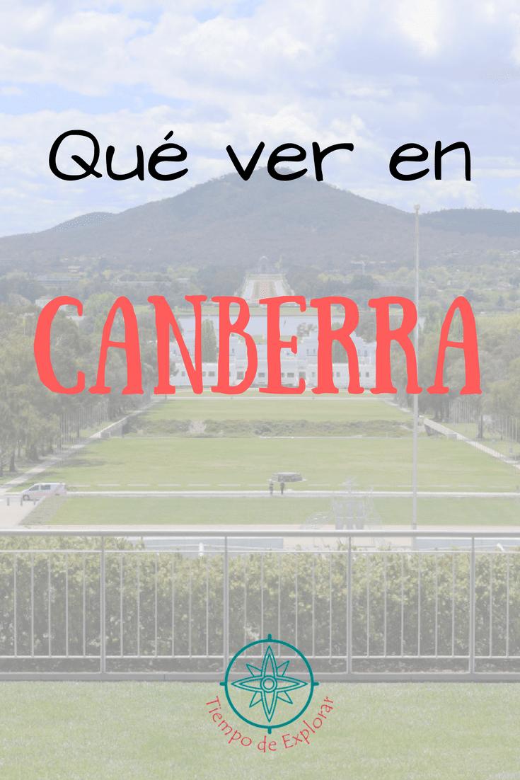 que ver en Canberra tiempo de explorar