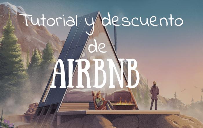 Tutorial y descuento Airbnb