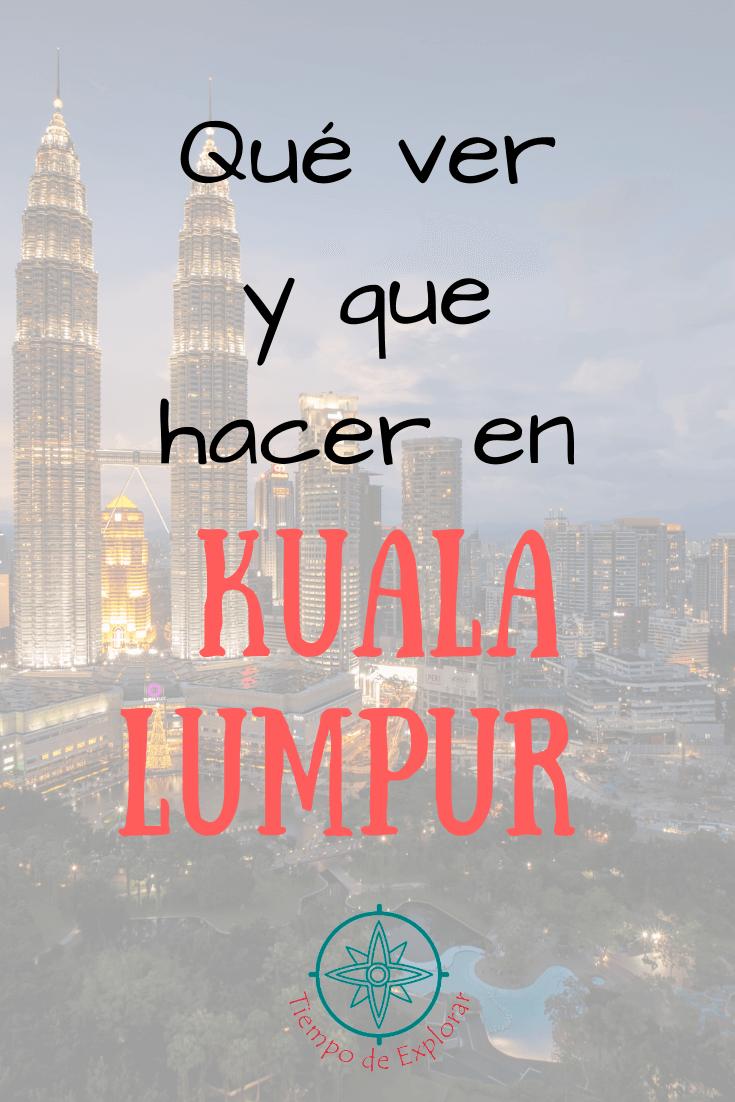 Que ver y que hacer en Kuala Lumpur pinterest