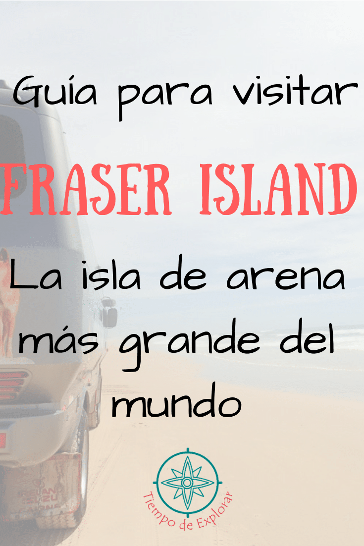 Guía para visitar Fraser Island
