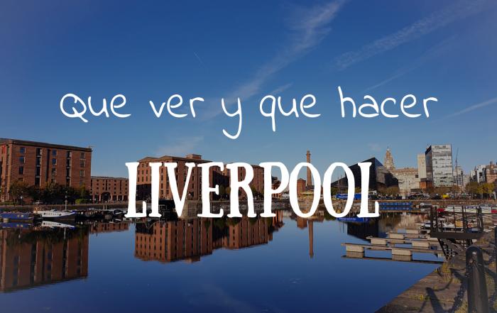 Que ver y que hacer en Liverpool