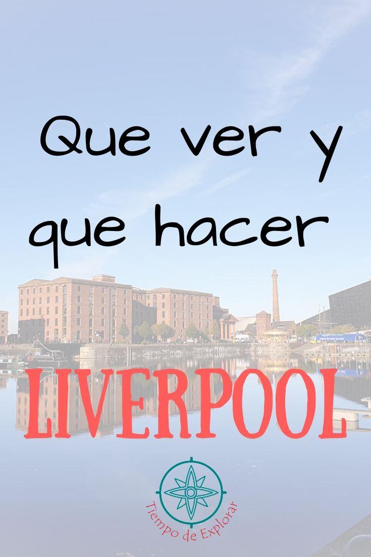 que ver y que hacer en Liverpool Pinterest