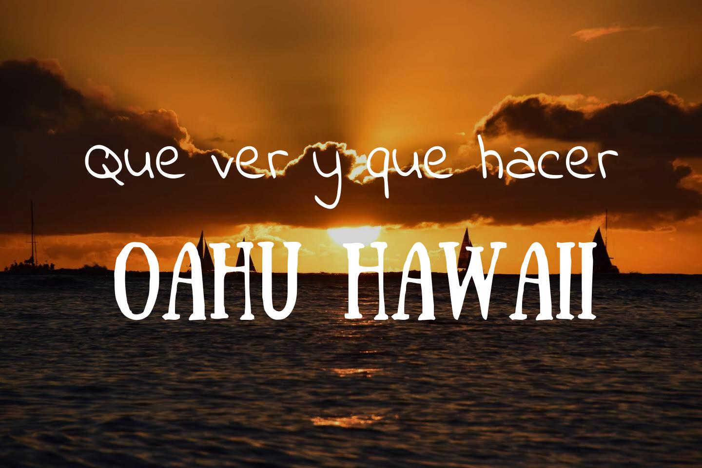 Que visitar en Oahu Hawaii
