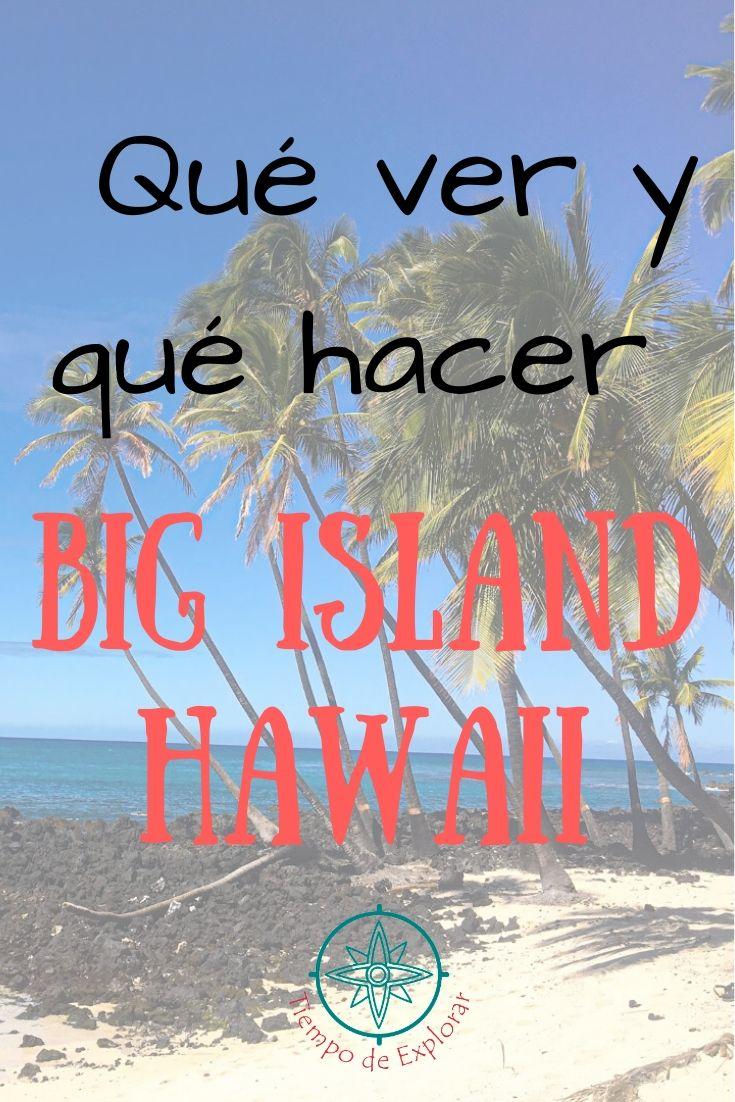 que ver Big Island Pinterest