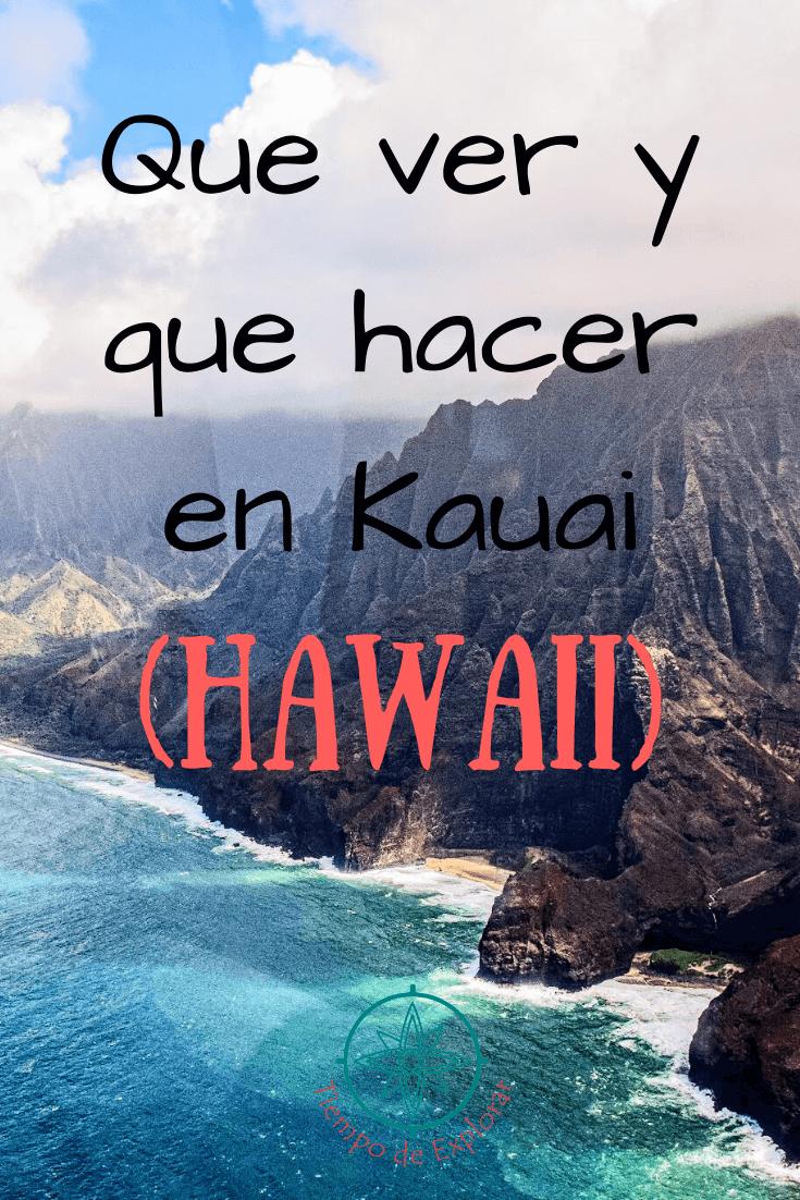 Que ver y que hacer en Kauai Hawaii Pinterest