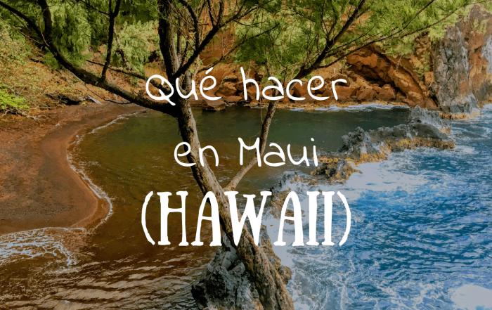Que hacer en Maui Hawaii