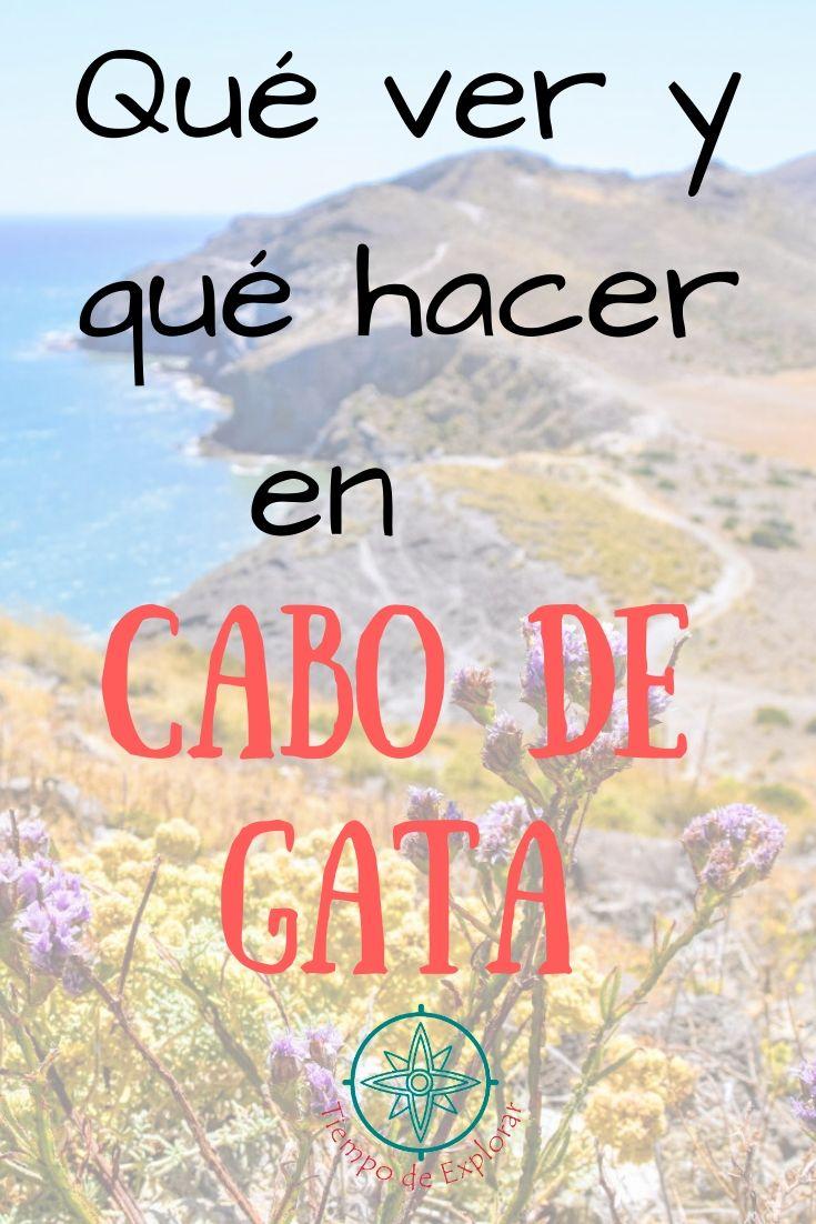 Qué ver y qué hacer en Cabo de Gata Pinterest