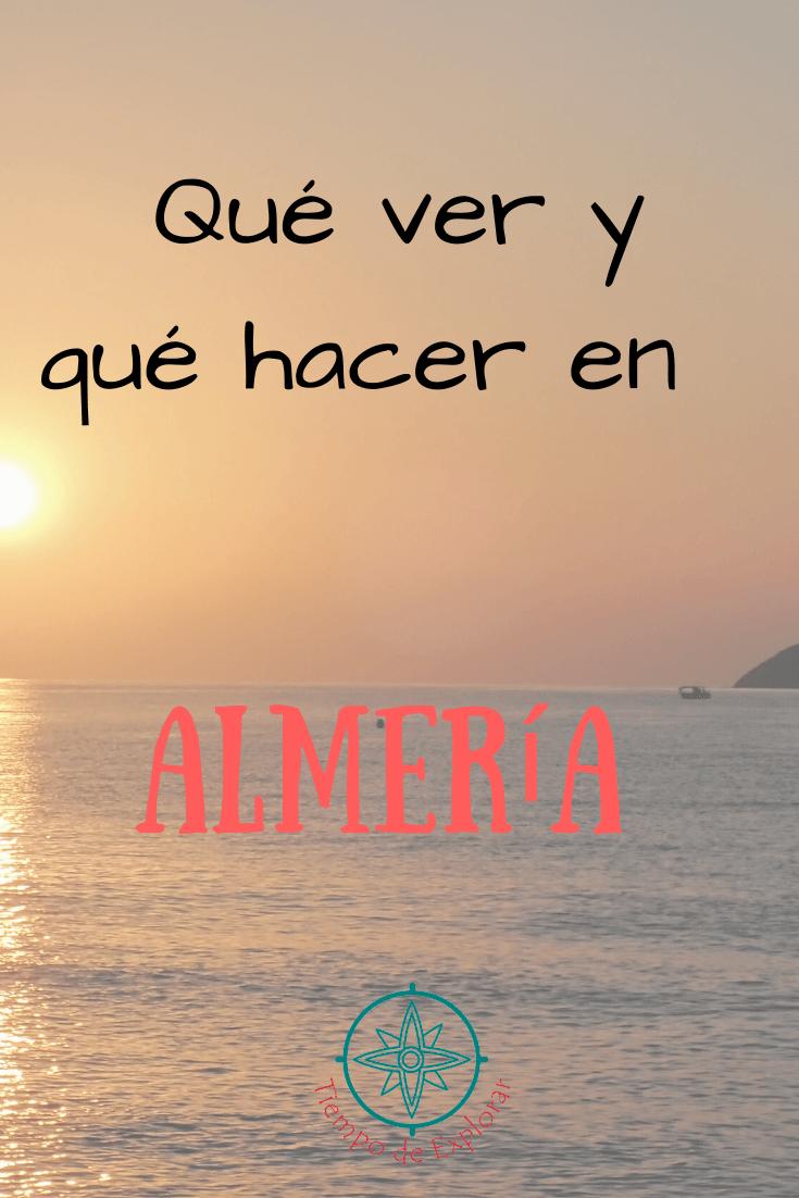 Qué ver y qué hacer en Almeria Pinterest